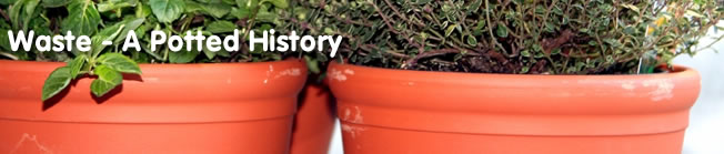 Waste - A Potted History